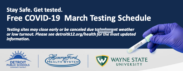 DPSCD Free Covid-19 Testing! March Dates & Sites Now Available.
