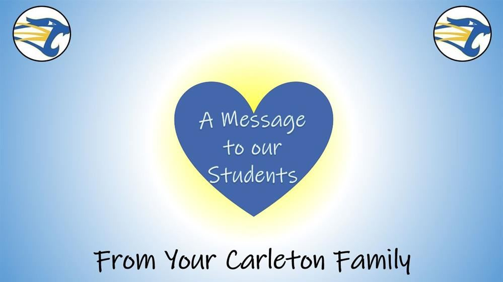 sign saying A message to our students from your carleton family with the carleton cougar