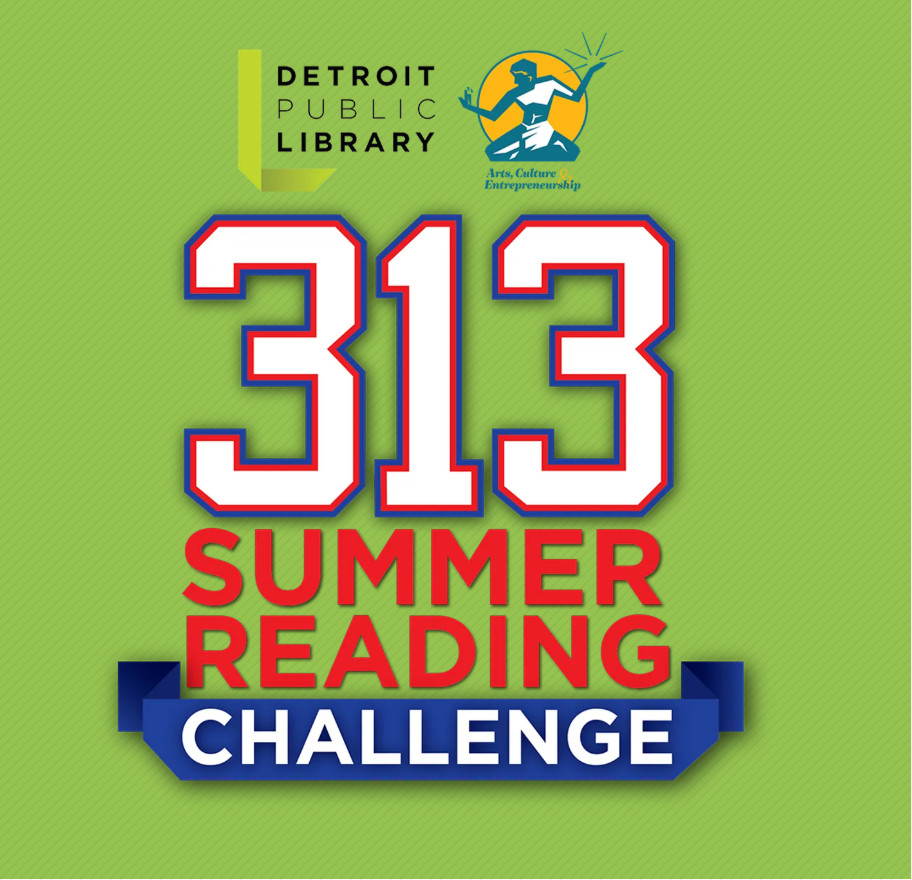 Participate in 313 Summer Reading Program!