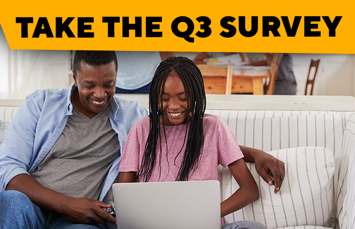 TAKE THE Q3 SURVEY