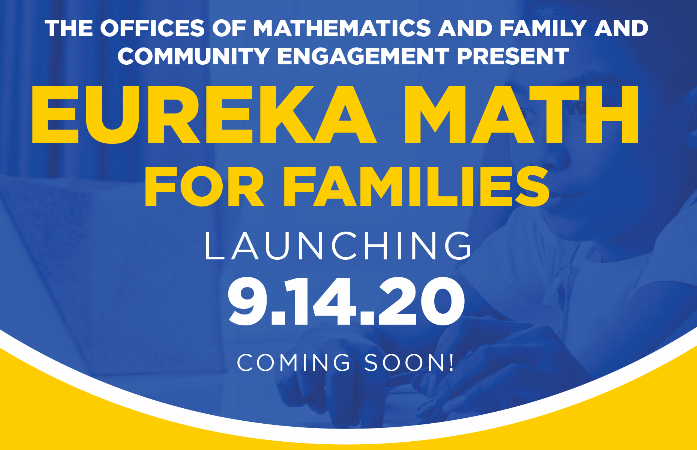 K-8 Eureka Math Sessions for Student and Families